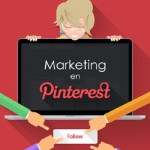 Marketing en Pinterest. 10 formas de conseguir el éxito en esta red social
