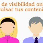 Técnicas de visibilidad online para impulsar tus contenidos. Un post de @Teresalbalv
