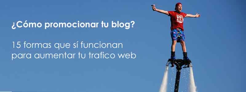 como promocionar tu blog